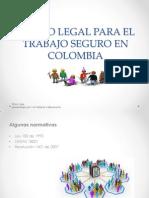 Marco Legal Para El Trabajo Seguro en Colombia