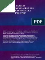Normas Internacionales y Sus Aplicaciones a La Industria