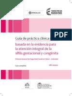 Guía de práctica clínica (GPC) basada en la evidencia para la atención integral de la sífilis gestacional y congénita
