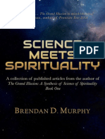 SCIENCE MEETS SPIRITUALITY by Brendan D. Murphy