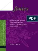 Thomas J. Kraus Ad Fontes Original Manuscripts and Their Signicance for Studying Early Christianity. Selected Essays Texts and Editions for New Testament Study 20