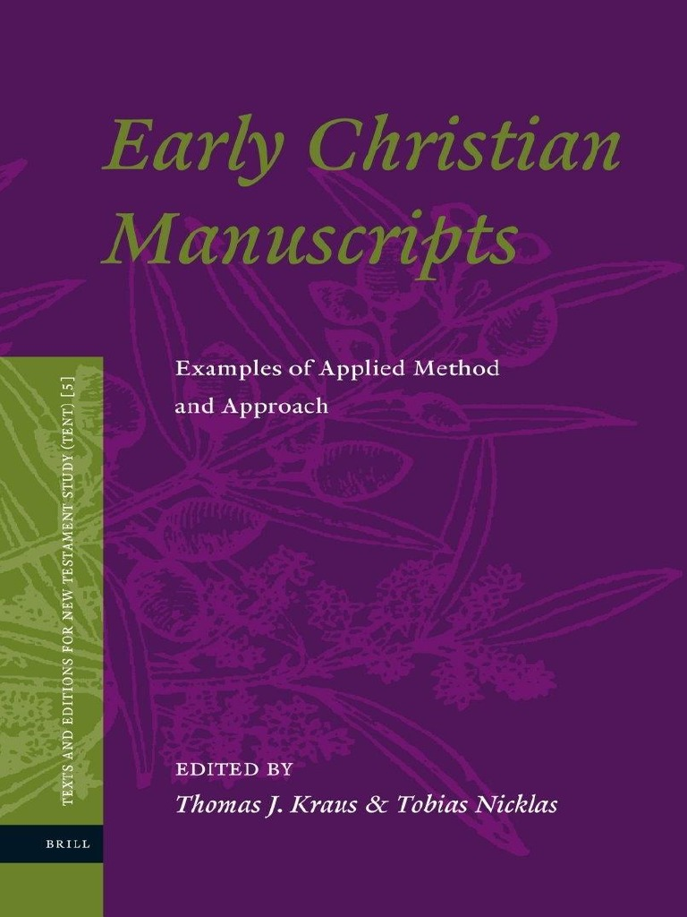 Thomas J Kraus Tobias Nicklas Early Christian Manuscripts Examples Fig 2 Ad291 Simplified Schematic Of Applied Method And Approach 2010 New Testament Papyrus