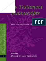 Thomas J. Kraus, Tobias Nicklas New Testament Manuscripts Their Texts and Their World Texts and Editions for New Testament Study, V. 2 2006