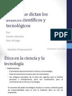 La Ética Que Dictan Los Avances Científicos y Tecnologicos