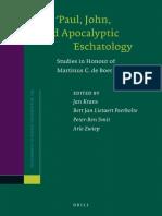 (Supplements to Novum Testamentum 149) Jan Krans, Bert Jan Lietaert Peerbolte, Peter-Ben Smit, Arie Zwiep (eds.)-Paul, John, and Apocalyptic Eschatology.pdf