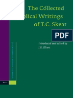 T. C. Skeat The Collected Biblical Writings of T.C. Skeat Supplements to Novum Testamentum 2004.pdf