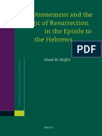 David M. Moffitt Atonement and the Logic of Resurrection in the Epistle to the Hebrews 2011.pdf
