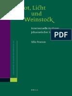 Silke Petersen Brot, Licht und Weinstock Intertextuelle Analysen johanneischer Ich-bin-Worte 2008.pdf