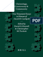 David R. Catchpole, Christopher M. Tuckett, David G. Horrell Christology, Controversy, and Community New Testament Essays in Honour of David R. Catchpole.pdf