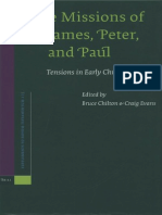 Bruce Chilton, Craig A. Evans eds. The Missions Of James, Peter, And Paul Tensions In Early Christianity Supplements to Novum Testamentum 115 2004.pdf