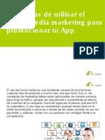 6 maneras de utilizar el social media marketing para promocionar tu App