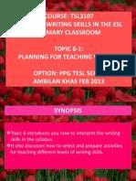 Tsl3107!6!1 Planning for Teaching Writing
