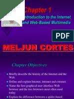 MELJUN CORTES Multimedia Lecture  Chapter1 Internet Web Based Multimedia