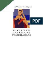 Valdes Rodriguez Alisa - El Club de Las Chicas Temerarias