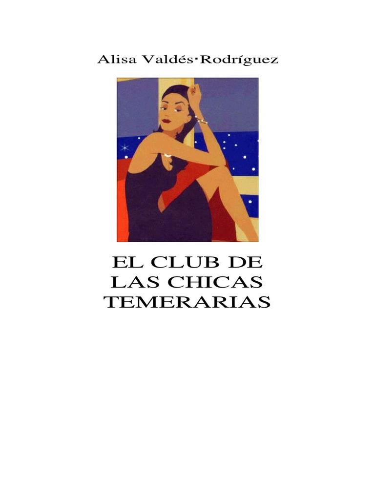 bead84349 Valdes Rodriguez Alisa - El Club de Las Chicas Temerarias | Cuba