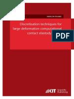 Discretisation techniques for large deformation computational contact elastodynamics