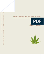 Cannabis, Forgetting and the Botany of Desire