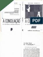DEBRUN A conciliaç_o e outras estratégias. Entrevistas.pdf