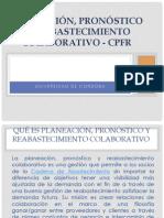 Planeación, Pronóstico y Reabastecimiento Colaborativo - Cpfr