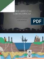 HERRAMIENTAS GIROSCOPICAS