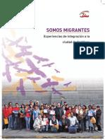 Experiencias de Integraciòn a La Ciudad de Santiago