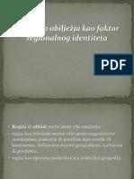 Kulturna Obilježja Kao Faktor Regionalnog Identiteta