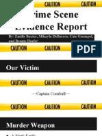 evidence crime scene presentation