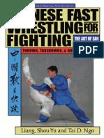 ChineseFast WrestlingforFighting