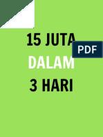 15JutaDalam3HariFinal