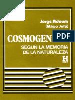Cosmogenesis Segun La Memoria de La Naturaleza - Dr. Jorge Adoum - Copia