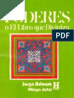 Poderes - o El Libro Que Diviniza - Dr. Jorge Adoum