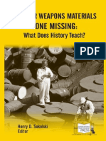 Nuclear Weapons Materials Gone Missing - What Does History Teach