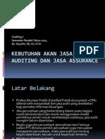 Kebutuhan Akan Jasa Auditing Dan Jasa Assurance