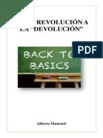 De La Revolucion a La Devolucion