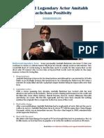Celebrity Gossip - Amitabh Bachchan Positivity of Bollywood Legendary Actor