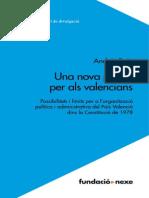 Possibilitats i Limits Per a l'Organitzacio Politica i Administrativa Del Pais Valencia Dins La Cons - Andres Boix