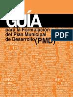 Guía Para La Formulación Del Plan Municipal de Desarrollo PMD