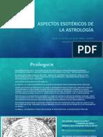 3. Aspectos Esotéricos de La Astrologìa.ftd. 8Ago2014
