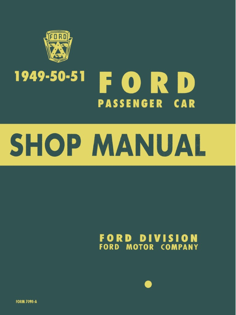 1949-1950-1951 Ford Passenger Car Shop Manual | Internal Combustion Engine  | Bearing (Mechanical)