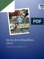 Fixture -Seven de La República 2014