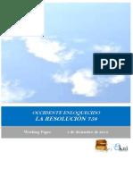 OCCIDENTE ENLOQUECIDO. LA RESOLUCION 758