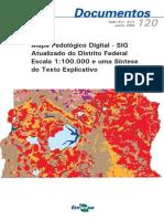 Mapa Pedologico Digital SIG Atualizado Do Distrito Federal Escala 1100.000 e Uma Sintese Do Texto Explicativo