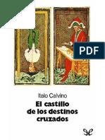 171677844 Calvino Italo El Castillo de Los Destinos Cruzados