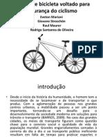 Projeto de Bicicleta Voltado Para Segurança Do Ciclismo