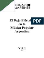 Leonardo Martínez - Bajo Eléctrico en La Música Popular Argentina Vol.1