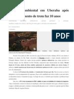 Desastre Ambiental Em Uberaba Após Descarrilamento de Trem Faz 10 Ano1