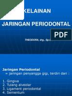 Kuliah Jaringan Periodontal