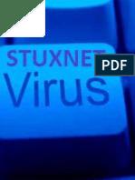 Stuxnet - A Game Changer