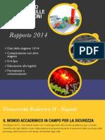 Osservatorio Nazionale sulle Manifestazioni Sportive, Rapporto 2014