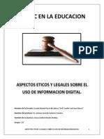 Aspectos Eticos y Legales Sobre El Uso de Informacion Digital